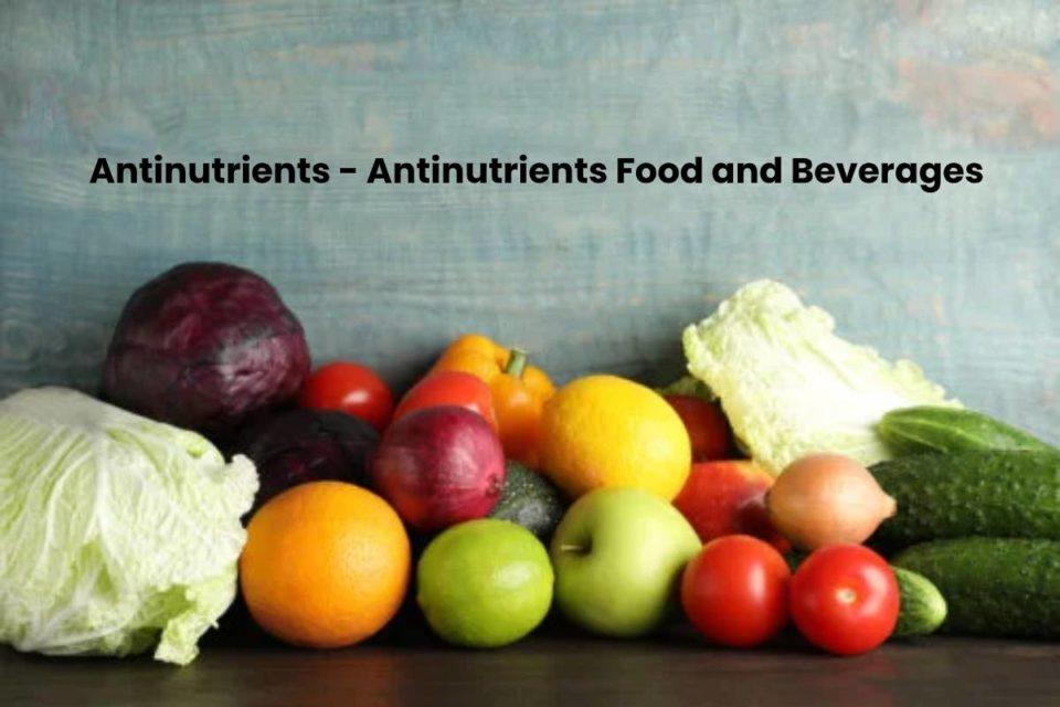Antinutrients