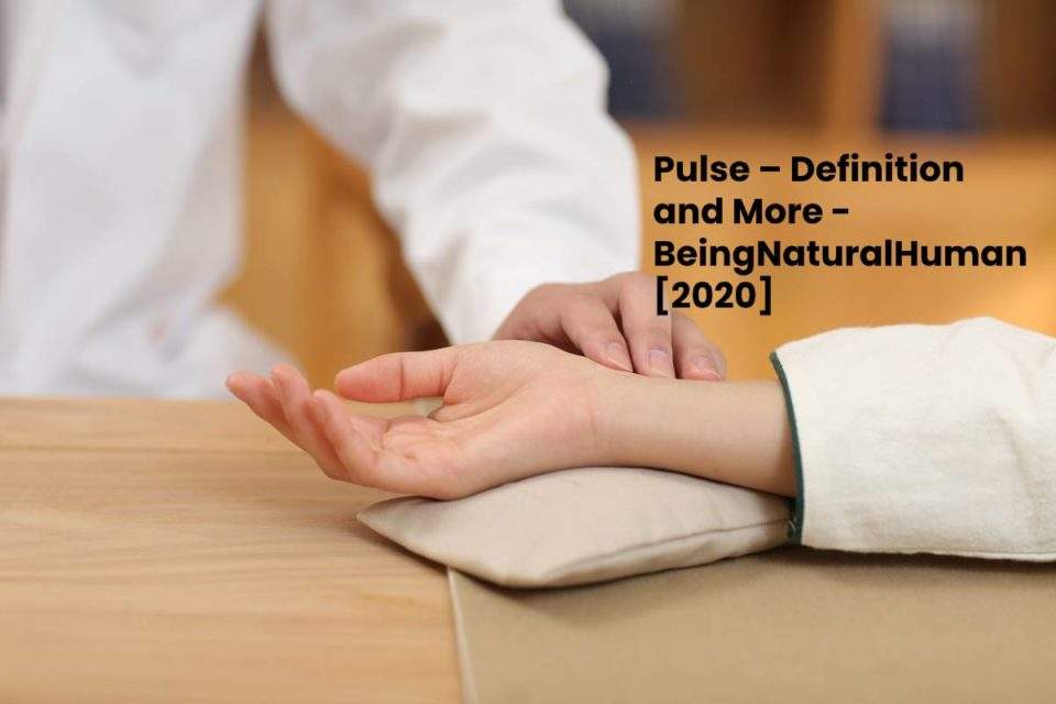Pulse – Definition and More - BeingNaturalHuman [2020]