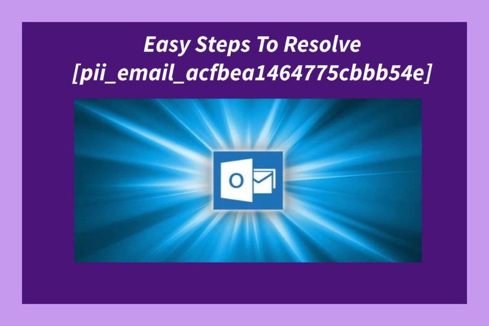 [pii_email_acfbea1464775cbbb54e] - pii_email_acfbea1464775cbbb54e
