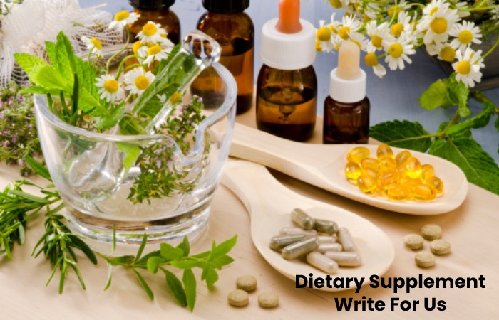 Dietary Supplement Write For Us