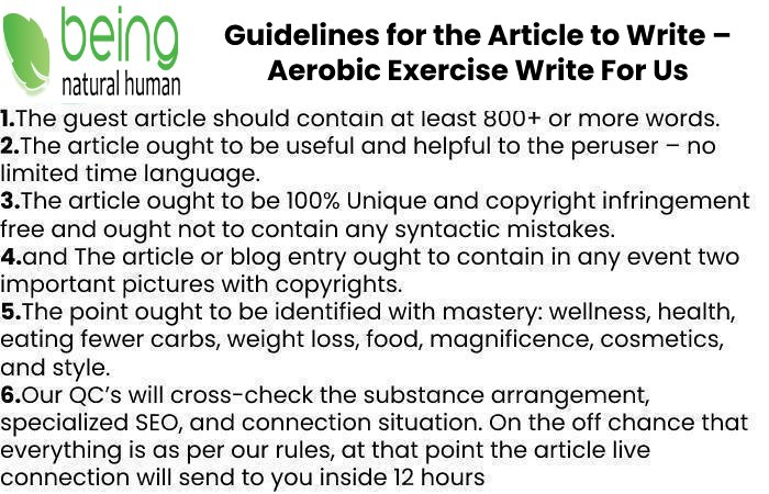 Guidelines of the Article – Aerobic Exercise Write For Us