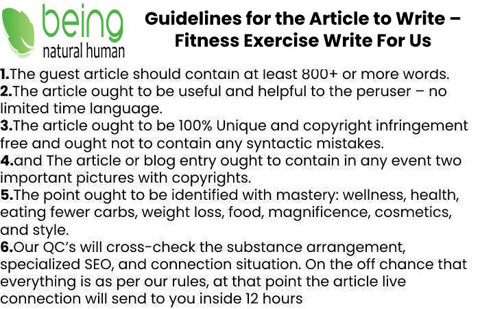 Guidelines of the Article – Fitness Exercise Write For Us