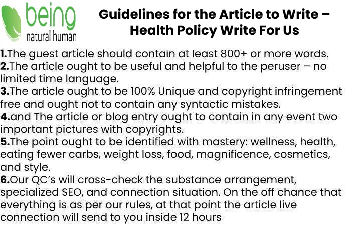 Guidelines of the Article – Health Policy Write For Us