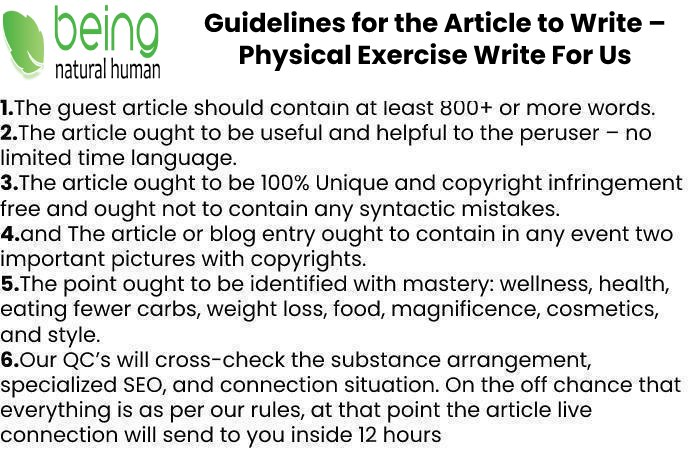Guidelines of the Article – Physical Exercise Write For Us