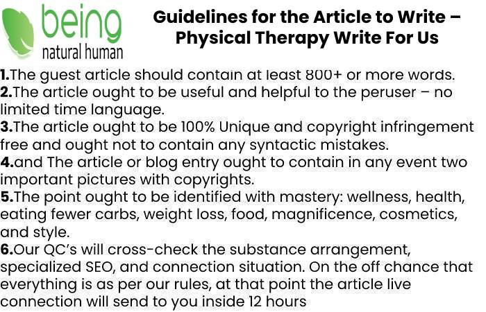 Guidelines of the Article – Physical Therapy Write For Us