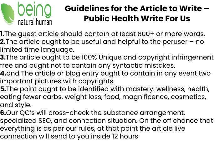 Guidelines of the Article – Public Health Write For Us