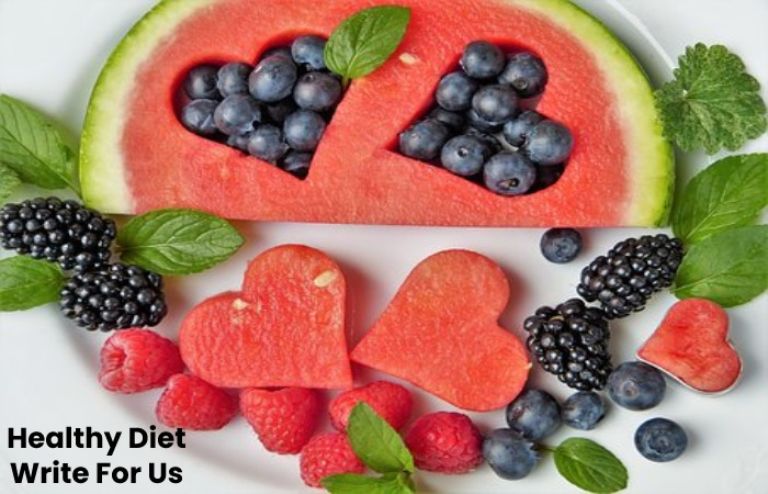 Healthy Diet Write For Us