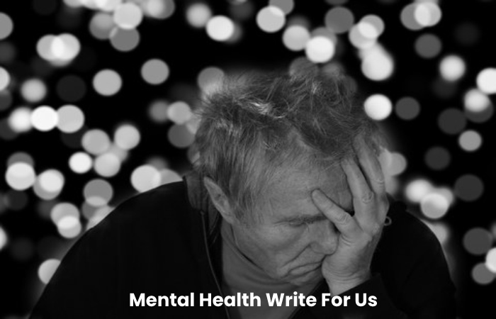 Mental Health Write For Us
