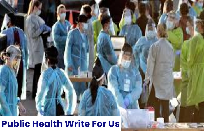 Public Health Write For Us