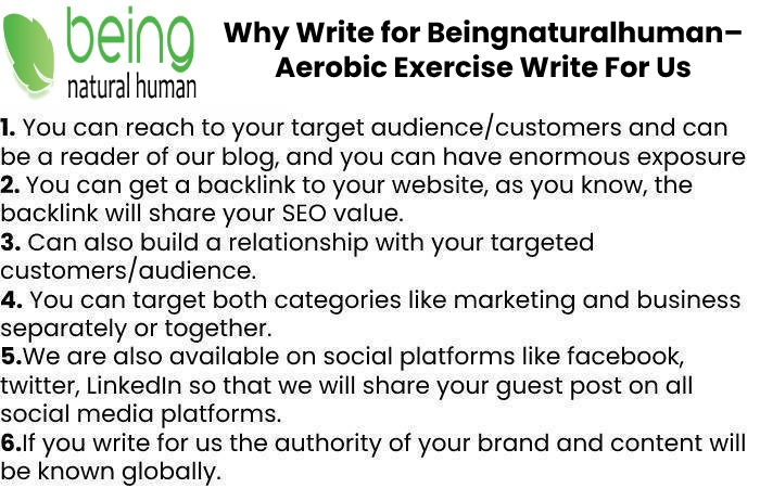 Why Write for Beingnaturalhuman– Aerobic Exercise Write For Us