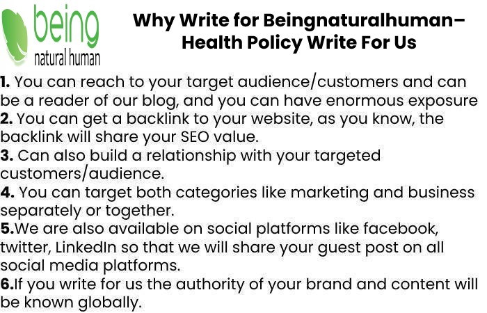 Why Write for Beingnaturalhuman– Health Policy Write For Us