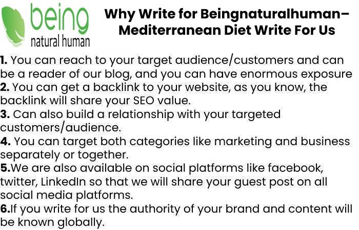 Why Write for Beingnaturalhuman– Mediterranean Diet Write For Us