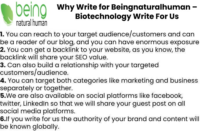 Why Write for Beingnaturalhuman – Biotechnology Write For Us