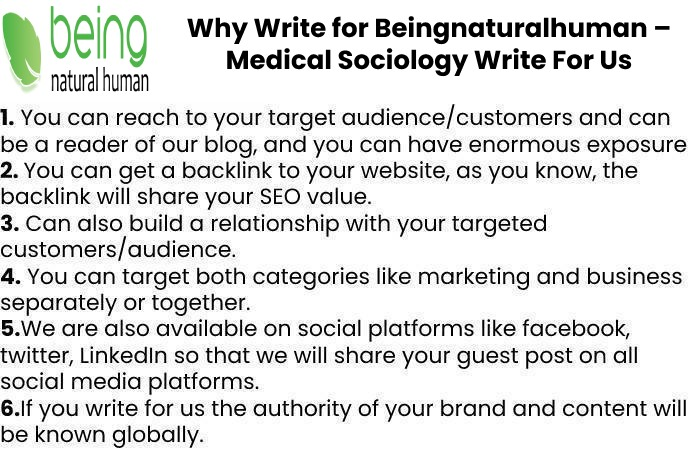 Why Write for Beingnaturalhuman – Medical Sociology Write For Us