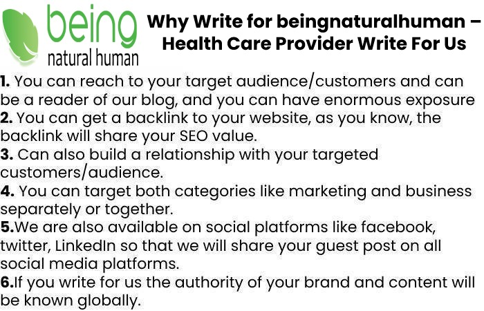 Why Write for beingnaturalhuman – Health Care Provider Write For Us