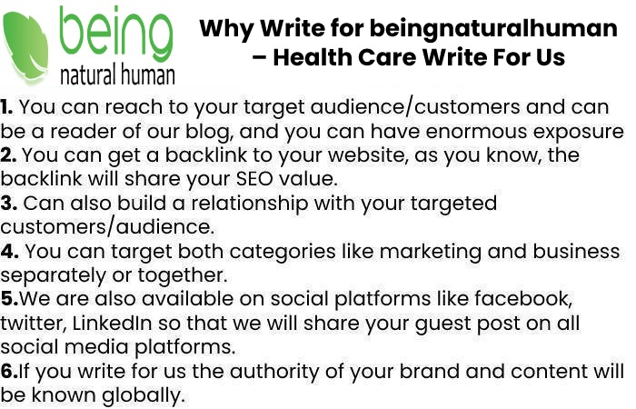 Why Write for beingnaturalhuman – Health Care Write For Us