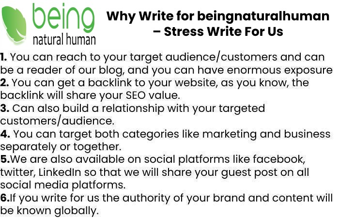 Why Write for beingnaturalhuman – Stress Write For Us